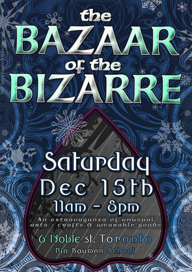 Bazaar of the Bizarre Frostbite 2018 Saturday December 15th